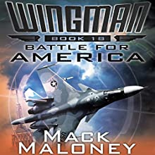 Battle for America Audiobook by Mack Maloney Narrated by Richard Fortune