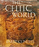 The Celtic World, Barry W. Cunliffe, 0070149186