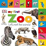 My First Zoo Let's Meet the Animals! (Tabbed Board Books)