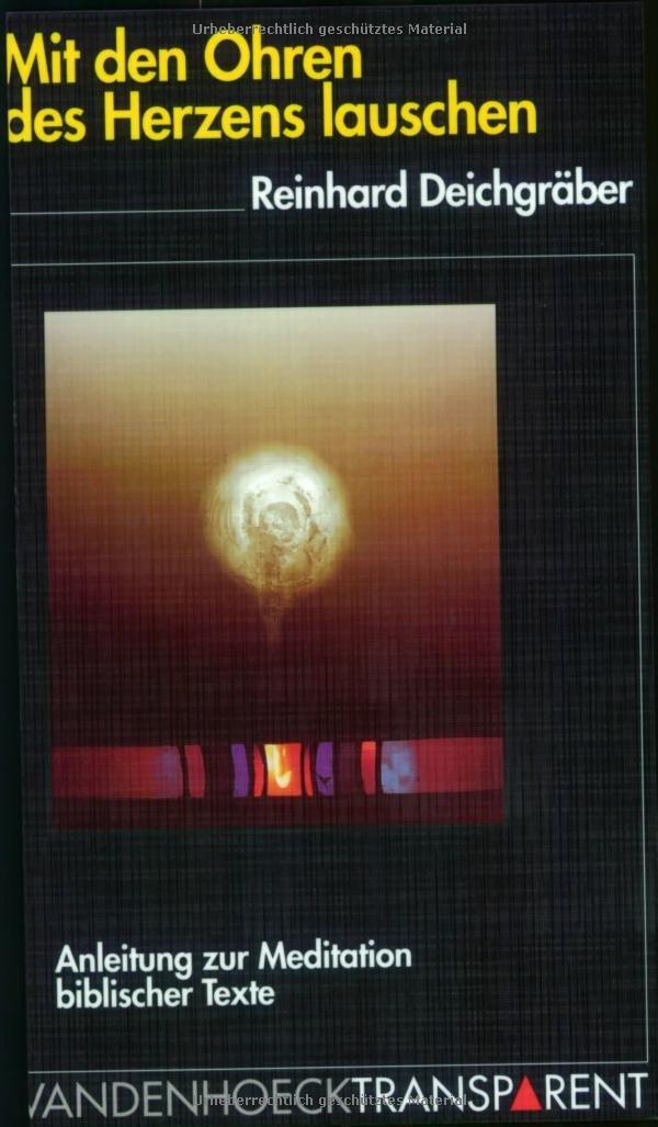 Vandenhoeck Transparent, Bd.58, Mit den Ohren des Herzens lauschen (Geschichte Der Medien, Band 58) (Englisch) Taschenbuch – 1. September 1999 Reinhard Deichgräber Vandenhoeck & Ruprecht 3525018266 Populäre Schriften
