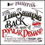 Back in Spite of Popular Demand | Tim Sample
