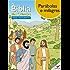 A Bíblia das Crianças - Quadrinhos Parábolas e milagres