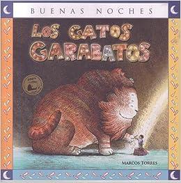 Los gatos garabatos / The scribbles Cats (Spanish Edition ...