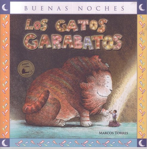 Los gatos garabatos / The scribbles Cats (Spanish Edition) (Spanish) Paperback – July 1, 2010