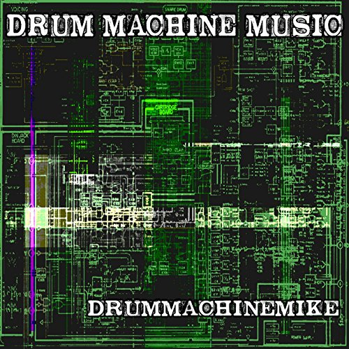 Drum Machine Music [Explicit]