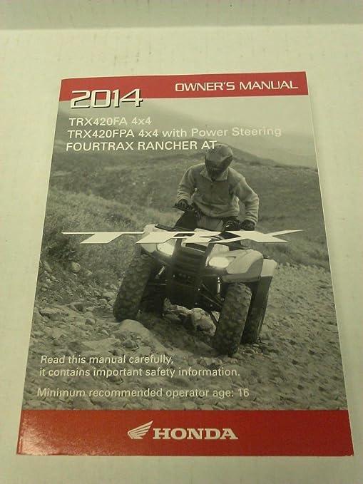 amazon com genuine honda atv owners manual 2014 trx420 trx420fa rh amazon com honda rancher owners manual pdf honda rancher 350 owners manual