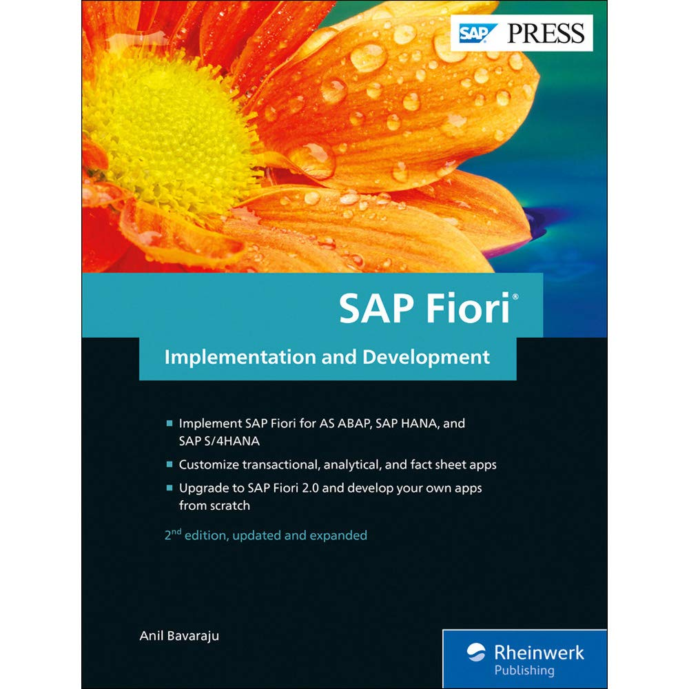 Fiori 2017.Sap Fiori Implementation And Development 2nd Edition Sap Press