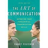 The Art of Communication: Improving Your Fundamental Communication Skills