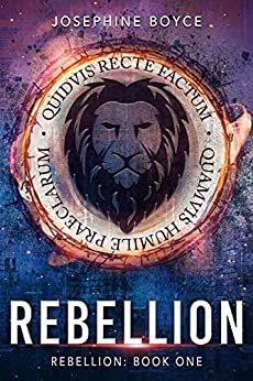 Rebellion by [Boyce, Josephine]