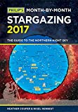 Philip's Month-By-Month Stargazing 2017: The guide to the northern night sky