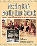 img - for Miss Mary Bobo's Boarding House Cookbook: A Celebration of Traditional Southern Dishes that Made Miss Mary Bobo's an American Legend by Pat Mitchamore (1994-10-30) book / textbook / text book