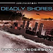 Deadly Shores: Destroyermen, Book 9 | Taylor Anderson