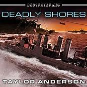 Deadly Shores: Destroyermen, Book 9 | Taylor Anderson