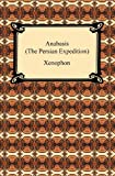 Download Anabasis (The Persian Expedition) in PDF ePUB Free Online