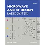 Microwave and RF Design, Volume 1: Radio Systems