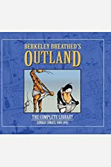 Berkeley Breathed's Outland: The Complete Digital Collection Kindle Edition