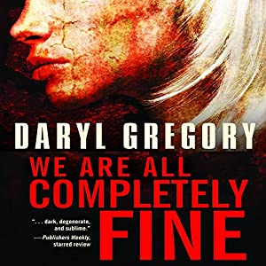 We Are All Completely Fine Audiobook