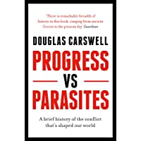 Progress And Parasites: How To Overthrow The Emerging Oligarchies