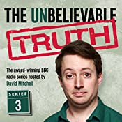 The Unbelievable Truth, Series 3 | Jon Naismith, Graeme Garden