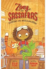 Dragons and Marshmallows (Zoey and Sassafras) Paperback