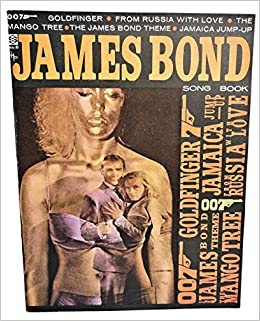 JAMES BOND SONG BOOK (GOLDFINGER, THE JAMES BOND THEME, THE
