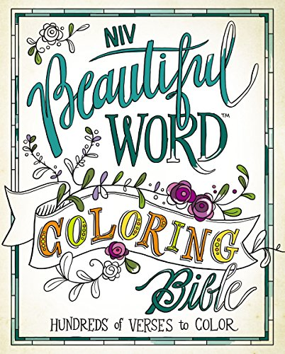 Coloring Books for Seniors: Including Books for Dementia and Alzheimers - NIV, Beautiful Word Coloring Bible, Hardcover: Hundreds of Verses to Color