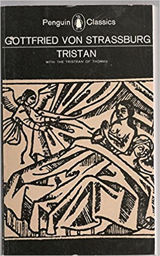 Tristan: With the Surviving Fragments of the Tristran of Thomas
