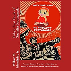 Baby's First Book of Socialist Propaganda