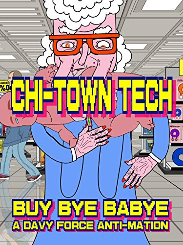 Chi Town Tech: Buy Bye Babye on Amazon Prime Video UK