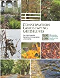 Conservation Landscaping Guidelines, Chesapeake Landscaping Council, 1493624970