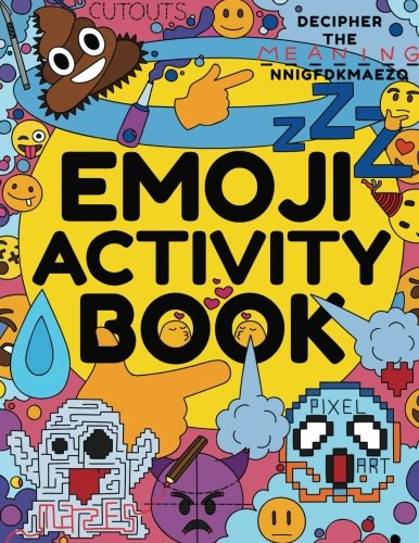 Emoji Activity Book: Awesome Emoji Book for Kids, Boys, Girls, Teens & Adults - Emoji Drawing, Dot-to-Dot, Mazes, Pixel Art, Emoji Coloring Book & ... Toys, Emoji Stuff and Emoji Party Supplies