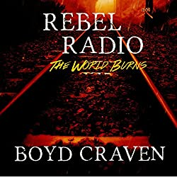 Rebel Radio: A Post-Apocalyptic Story