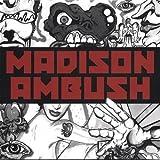 Madison Ambush by Madison Ambush (2006-04-25)