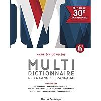 MULTIDICTIONNAIRE (LE)- ÉDITION 30E ANNIVERSAIRE