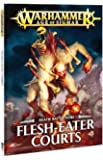 Warhammer Age of Sigmar: Death Battletome Flesh-Eater Courts Rulebook