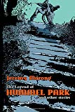 The Legend of Hummel Park and Other Stories