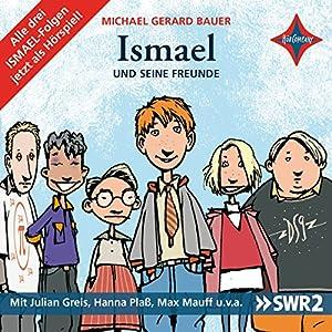 Ismael und seine Freunde Hörspiel