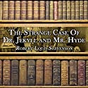 The Strange Case of Dr. Jekyll and Mr. Hyde Hörbuch von Robert Louis Stevenson Gesprochen von: Dick Hill