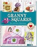 Granny Squares: Die schönsten Häkelideen (Alles handgemacht)