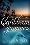 Once Upon a Caribbean Summer