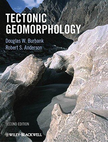 Tectonic Geomorphology by Douglas W. Burbank - Burbank Mall Shopping