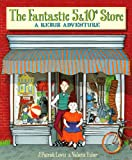 The Fantastic 5 and 10¢ Store, J. Patrick Lewis, 0375958789