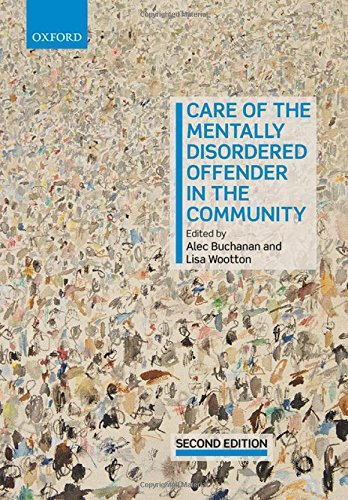 Care of the Mentally Disordered Offender in the Community by Oxford University Press
