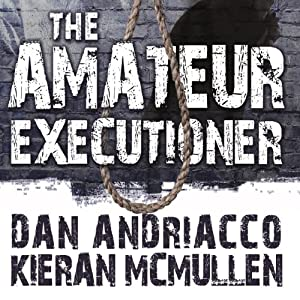 The Amateur Executioner Audiobook