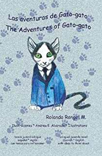 Las aventuras de Gato-gato: The Adventures of Gato-gato (Spanish and