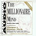 The Millionaire Mind  Audiobook by Thomas J. Stanley Ph.D., William D. Danko Ph.D. Narrated by Cotter Smith
