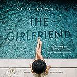 The Girlfriend | Michelle Frances