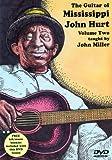 The Guitar of Mississippi John Hurt, Volume Two