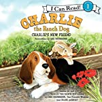 Charlie the Ranch Dog: Charlie's New Friend | Ree Drummond