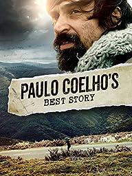 Paulo Coelho\'s Best Story (English Subtitled)